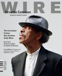 Wire Magazine Issue 304 (June 2009) (Ornette Coleman)