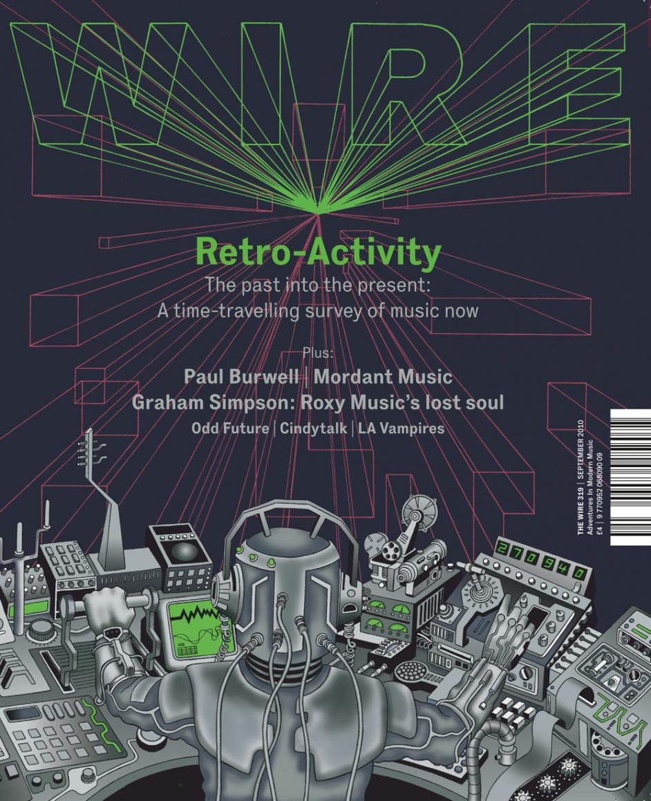 Wire Magazine Issue 319 (September 2010) (Retro-Activity)