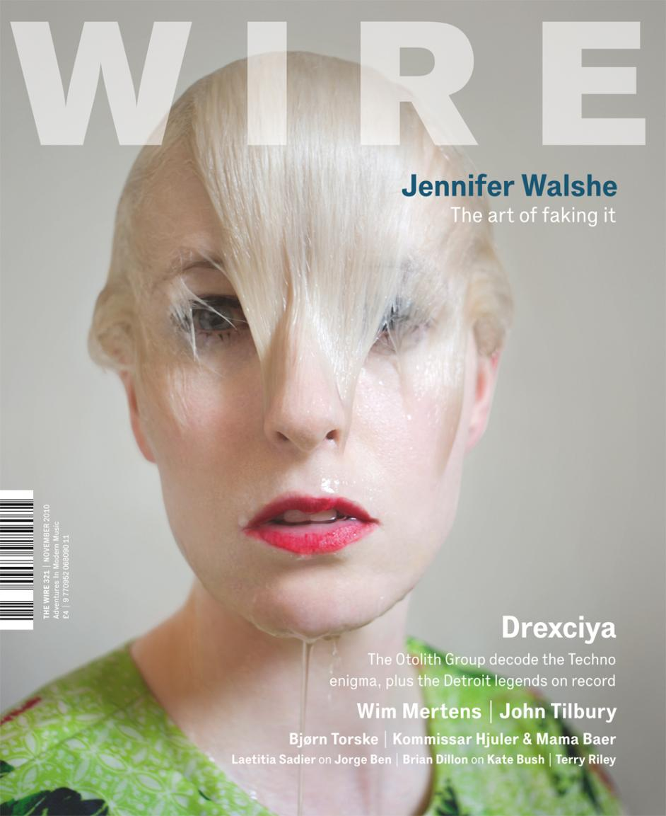 Wire Magazine Issue 321 (November 2010) (Jennifer Walshe)