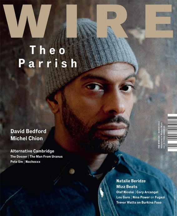 Wire Magazine Issue 325 (March 2011) (Theo Parrish)