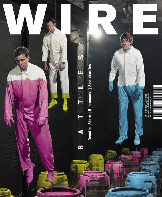 Wire Magazine Issue 328 (June 2011) (Battles)