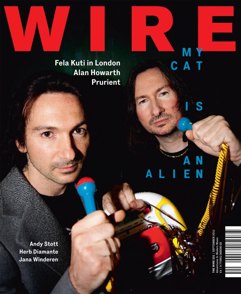 Wire Magazine Issue 331 (September 2011) (My Cat Is An Alien)