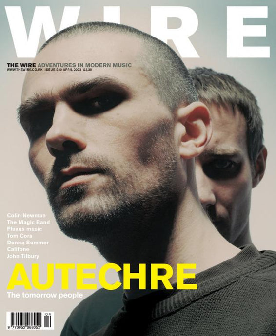 Wire Magazine Issue 230 (April 2003) (Autechre)