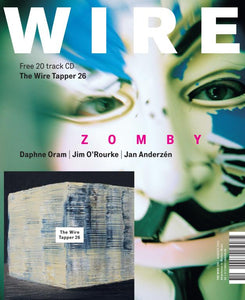 Wire Magazine Issue 330 (August 2011) (Zomby)