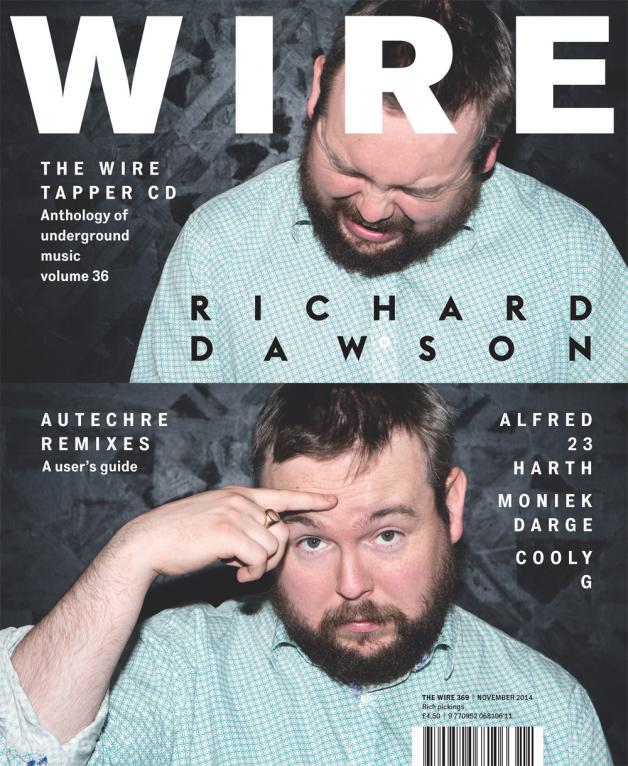 Wire Magazine Issue 369 (November 2014) (Richard Dawson)