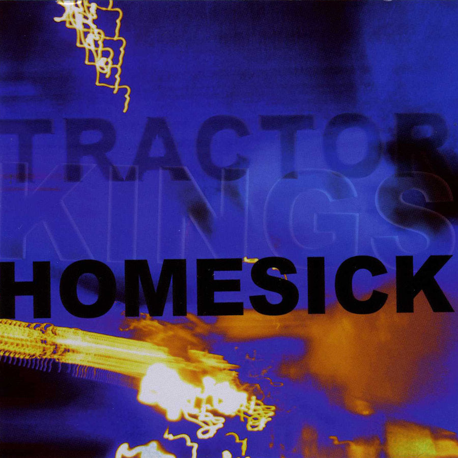 The Tractor Kings - Homesick