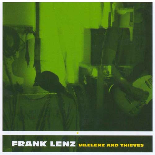 Frank Lenz - Vilelenz And Thieves (AHA!080)