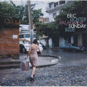 Eric Lichter - Palm Wine Sunday Blue