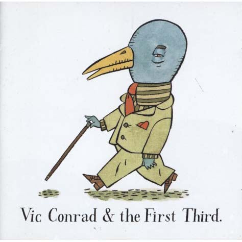 Vic Conrad & The First Third - Vic Conrad & The First Third