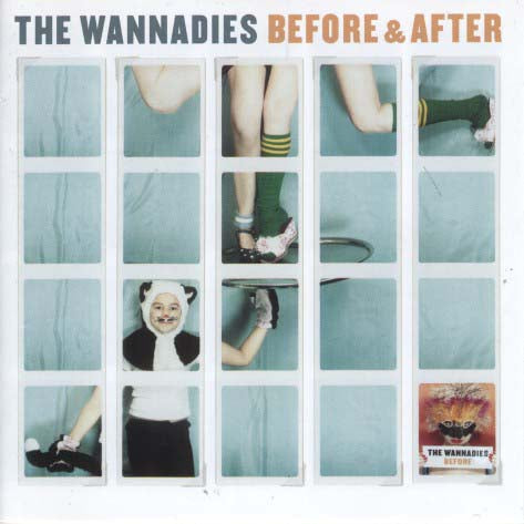 Wannadies  - Before & After