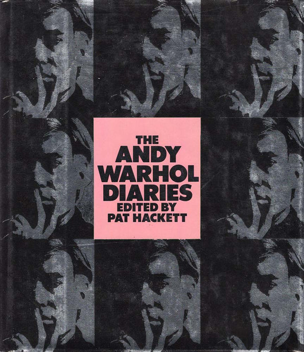 Andy Warhol Diaries (edited by Pat Hackett)