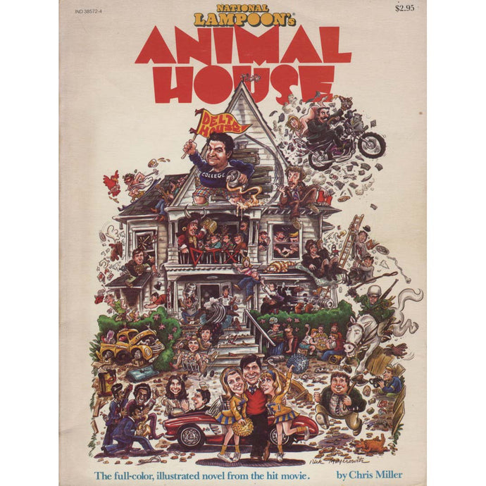 National Lampoon's Animal House - The Full Color, Illustrated Novel From The Hit Movie! (Miller, Chris)