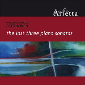 William Kinderman - Beethoven: The Last Three Piano Sonatas