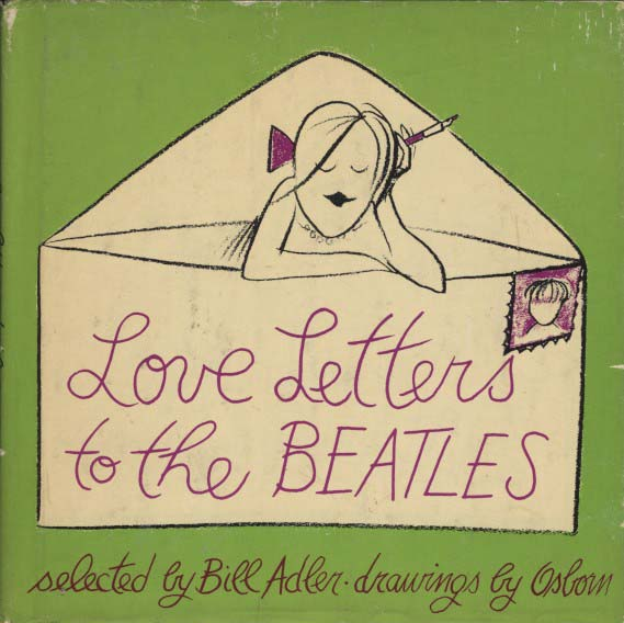Love Letters to the Beatles (Adler, Bill) (Illus. by Osborn)