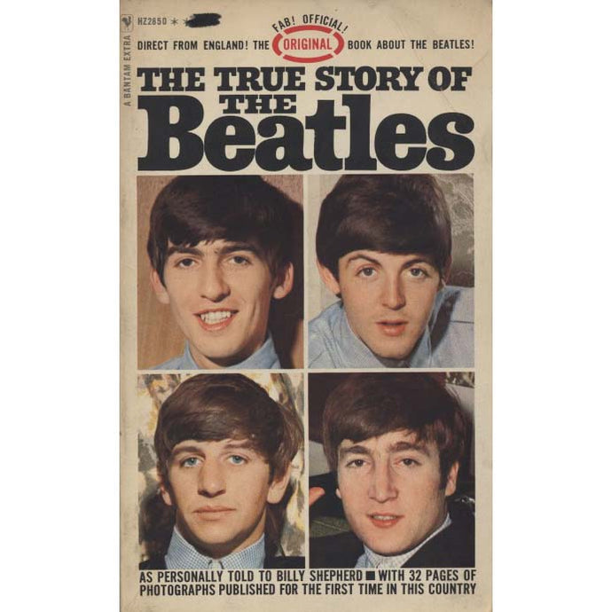 The True Story of the Beatles (Shepherd, Billy)
