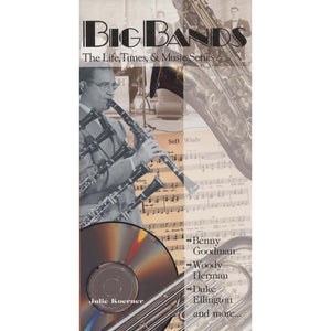 Big Bands (The Life, Times & Music Series) (Koerner, Julie)