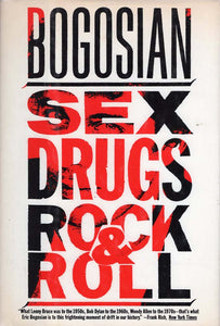 Sex Drugs Rock & Roll (Eric Bogosian)