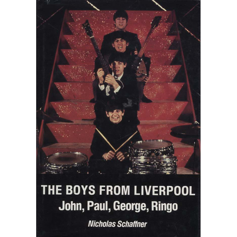 The Boys from Liverpool: John, Paul, George, Ringo (Schaffner, Nicholas)