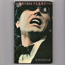 Load image into Gallery viewer, Bryan Ferry Story (Rex Balfour)