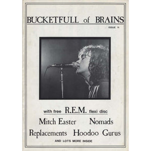 Bucketfull of Brains Issue 011 (R.E.M.)