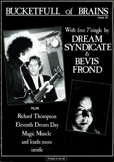 Bucketfull of Brains Issue 027 (Dream Syndicate, Bevis Frond)