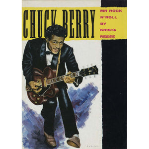 Chuck Berry: Mr Rock n' Roll (Reese, Krista)