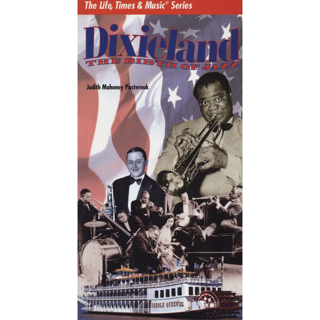 Dixieland: The Birth of Jazz (The Life, Times & Music Series) (Pasternak, Judith Mahoney)