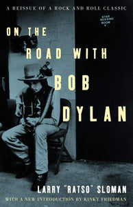 On the Road with Bob Dylan (Larry