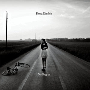 Fiona Kimble - No Regret