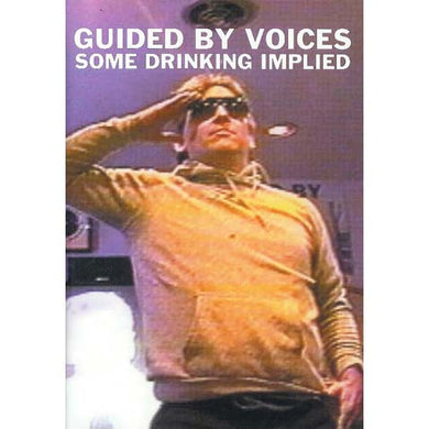 Guided By Voices - Some Drinking Implied (DVD)