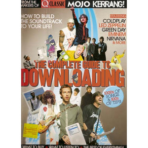 Complete Guide to Downloading Music (by Q Classic/Mojo/Kerrang!)