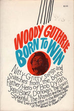 Load image into Gallery viewer, Woody Guthrie, Born to Win (Robert Shelton)