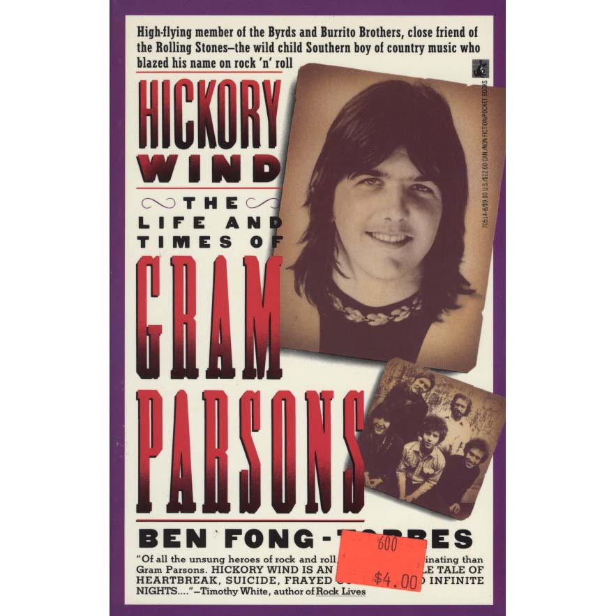 Hickory Wind: The Life and Times of Gram Parsons (Fong-Torres, Ben)