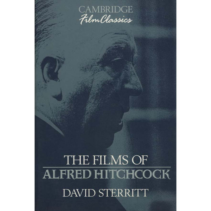 The Films of Alfred Hitchcock (Sterritt, David)