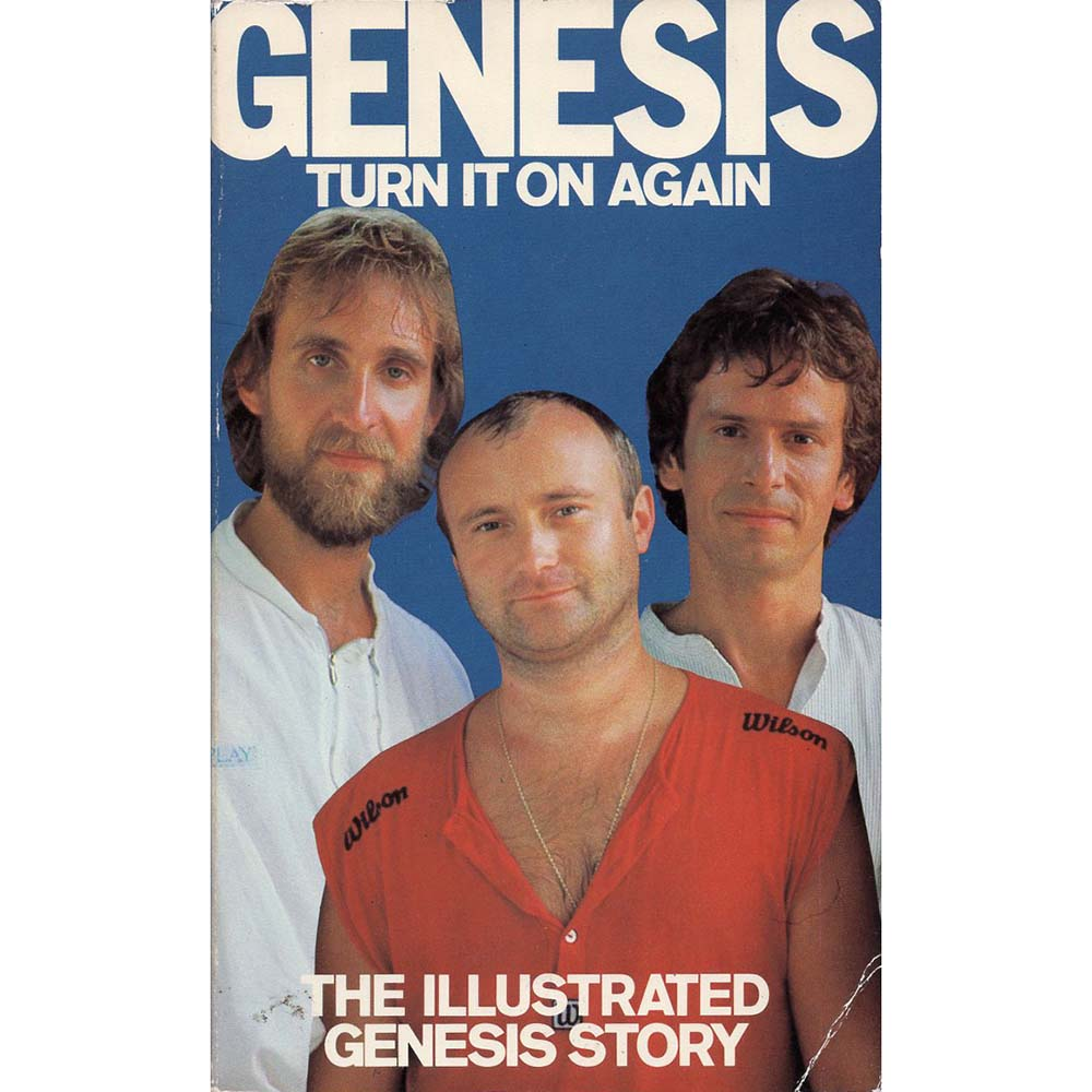 Genesis: Turn It On Again - The Illustrated Genesis Story