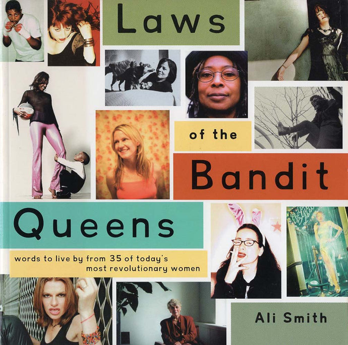 Laws of the Bandit Queens (Ali Smith)