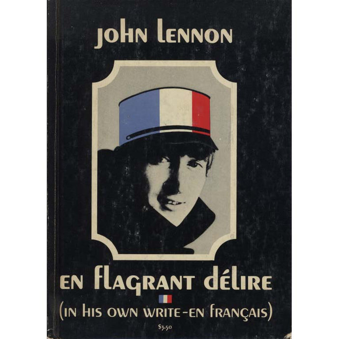 En Flagrant Delire (In His Own Write - en Francais) (Lennon, John)
