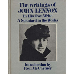 The Writings of John Lennon: In His Own Write & A Spaniard in the Works (Lennon, John)