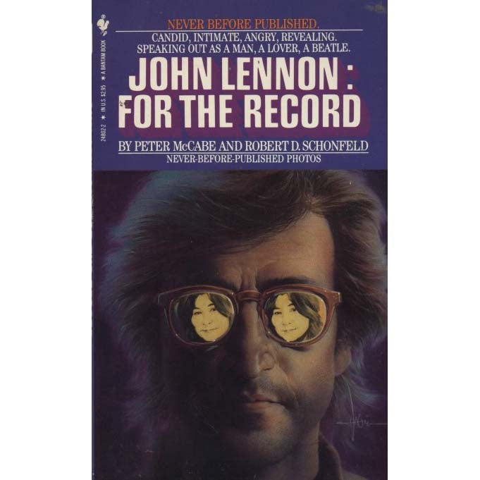 John Lennon : For The Record (McCabe, Peter, and Robert D. Schonfeld)