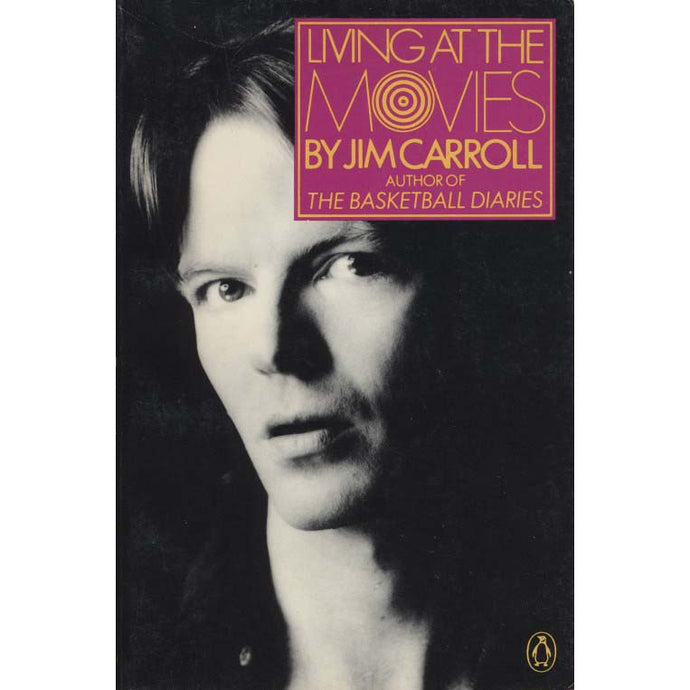 Living at the Movies (Jim Carroll)