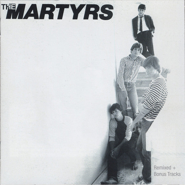 Martyrs ‎– The Martyrs (Remixed + Bonus Tracks)