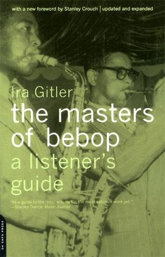 Masters of Bebop: A Listener's Guide (Ira Gliter)