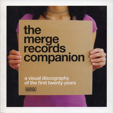Merge Records Companion: A Visual Discography of the First Twenty Years