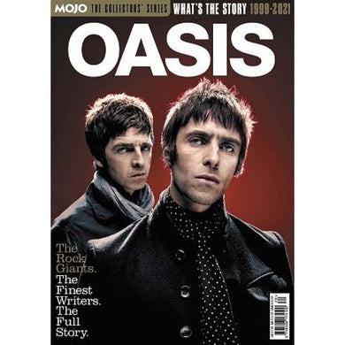 Mojo: The Collectors' Series: Oasis - What's the Story Pt 2 (1999-2021)