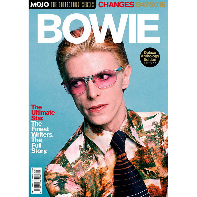 Mojo The Collectors' Series: David Bowie Changes 1947-2016
