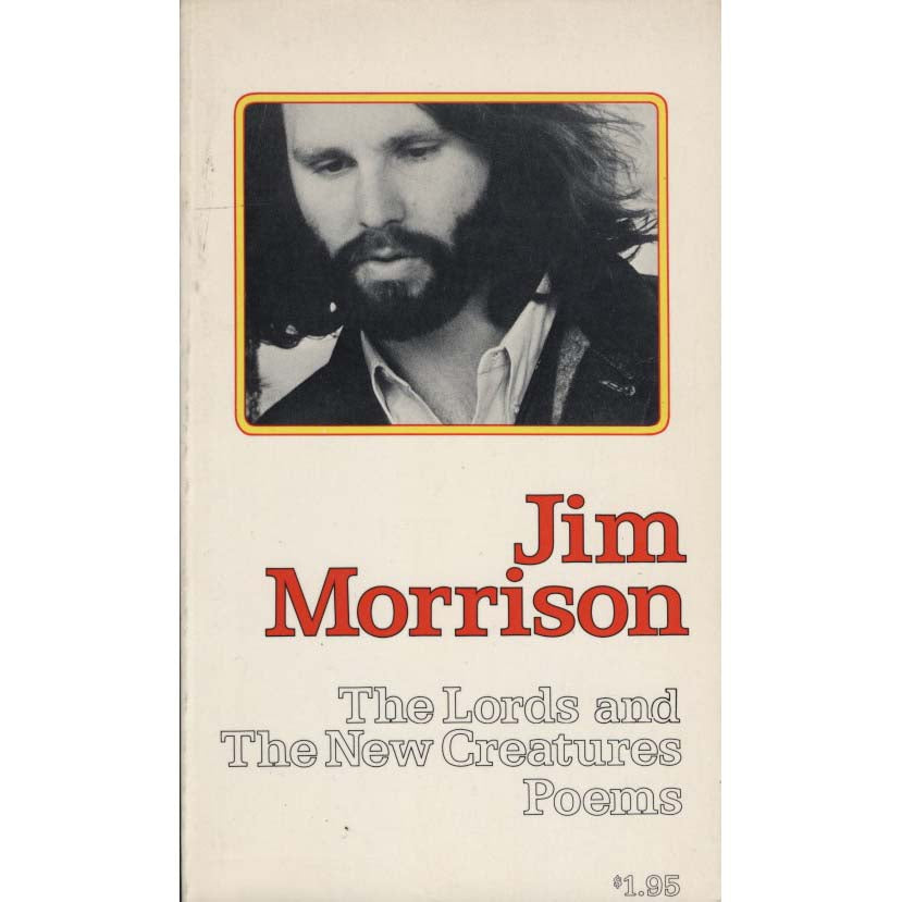 The Lords and The New Creatures: Poems (Morrison, Jim)