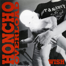 Load image into Gallery viewer, Honcho Overload - Wish (Mud-003)