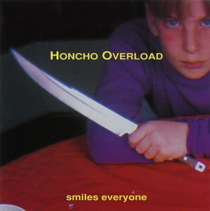 Honcho Overload - Smiles Everyone (Mud-CD-001)