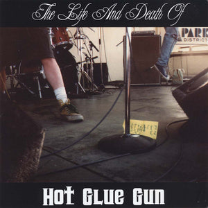 Hot Glue Gun - The Life & Death Of? (Mud-CD-004)