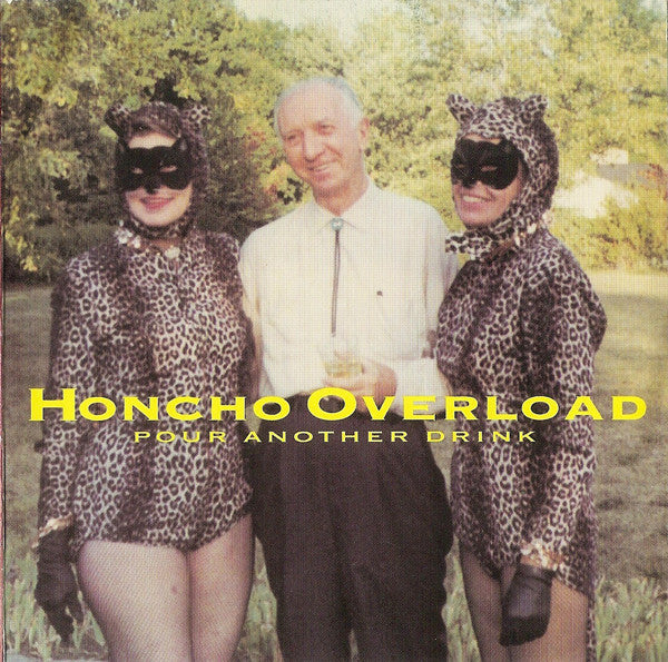 Honcho Overload - Pour Another Drink (Mud-CD-005)